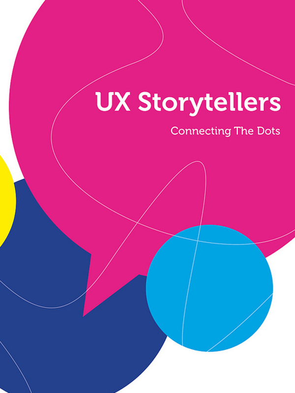 UX Storytellers. Connecting the dots