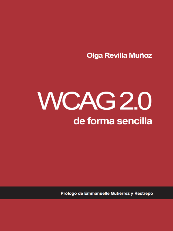 WCAG 2.0 de forma sencilla-Web accessibility book in Spanish